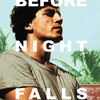 Before Night Falls | Fandíme filmu