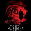 Youth Without Youth | Fandíme filmu