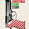 Christmas Crime Story | Fandíme filmu