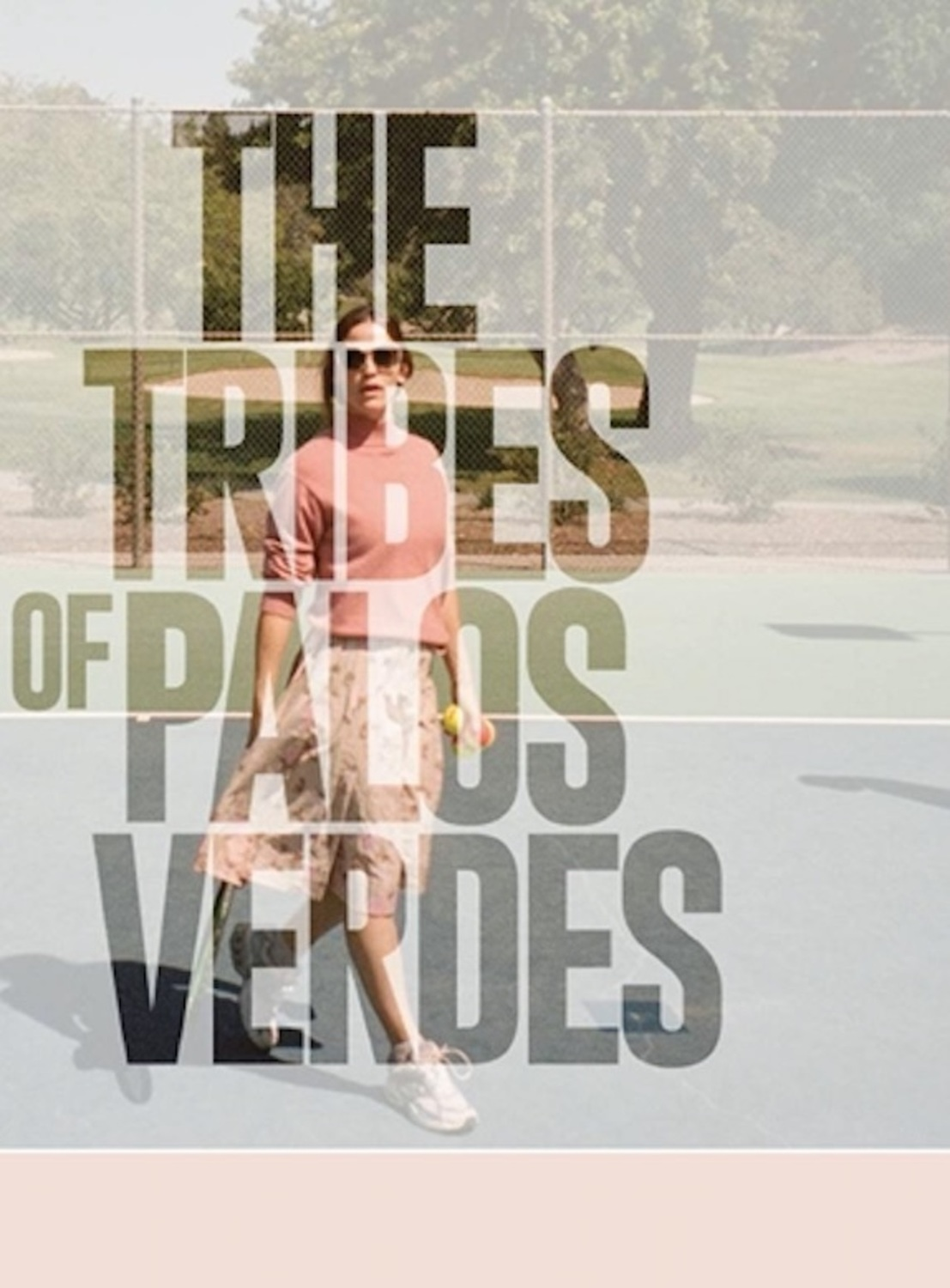 The Tribes of Palos Verdes | Fandíme filmu