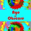 Age of Obscure | Fandíme filmu