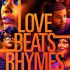 Love Beats Rhymes | Fandíme filmu