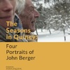 The Seasons in Quincy: Four Portraits of John Berger | Fandíme filmu