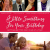 A Little Something for Your Birthday | Fandíme filmu