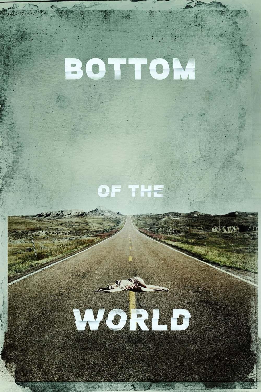 Bottom of the World | Fandíme filmu