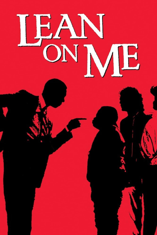 Lean On Me | Fandíme filmu
