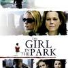 The Girl in the Park | Fandíme filmu