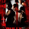Bully   Fandíme filmu