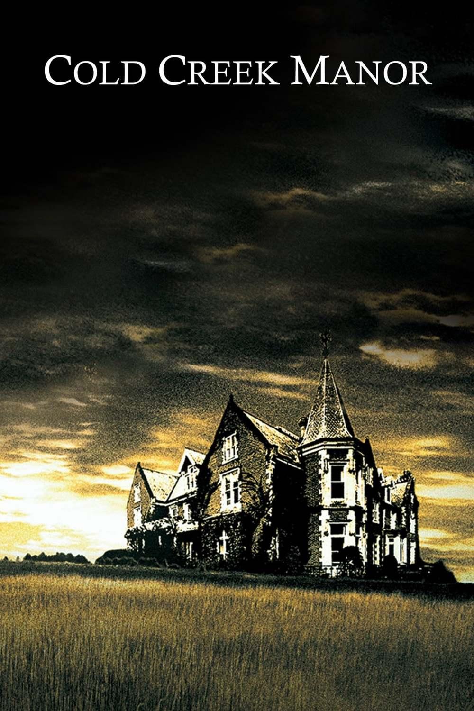 Cold Creek Manor | Fandíme filmu