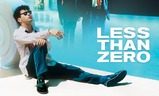 Less Than Zero | Fandíme filmu