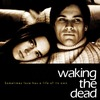 Waking the Dead | Fandíme filmu