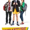 Premature | Fandíme filmu