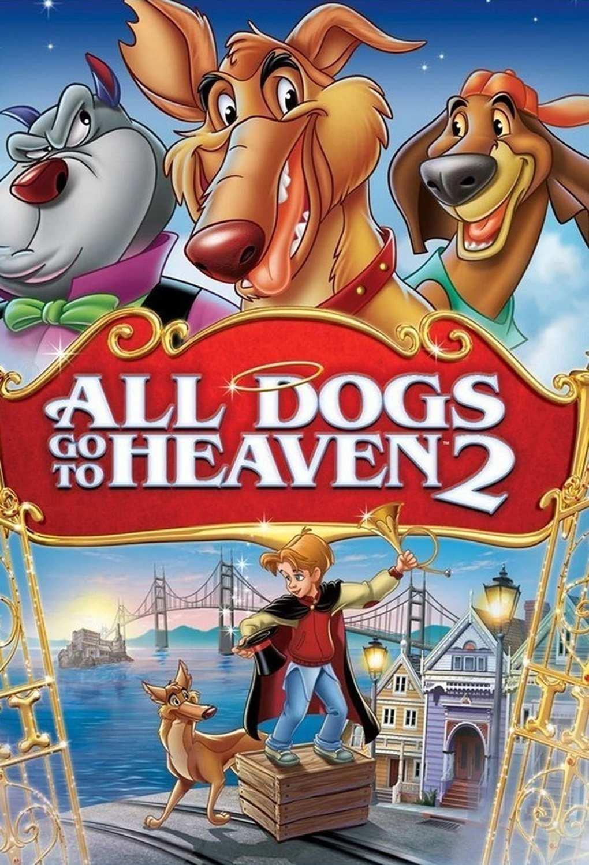 All Dogs Go to Heaven 2   Fandíme filmu