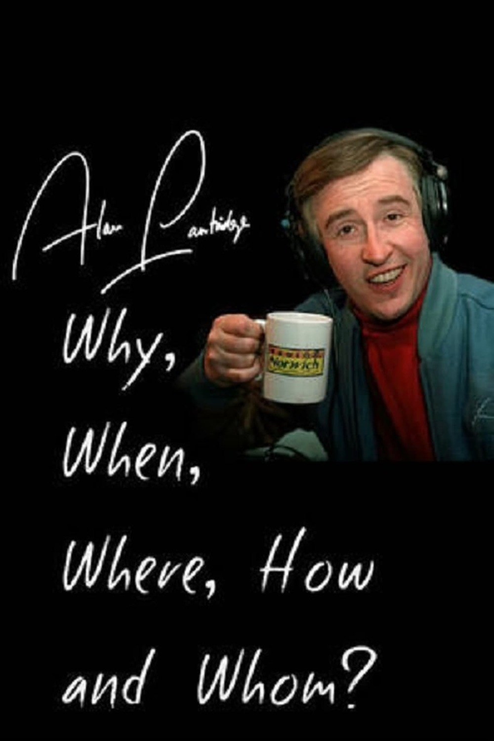 Alan Partridge: Why, When, Where, How And Whom? | Fandíme filmu