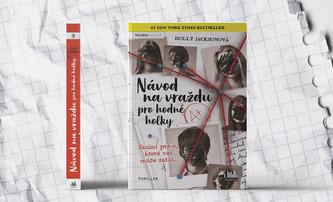 Návod na vraždu pro hodné holky: Mezinárodní bestseller dorazil do Česka | Fandíme filmu