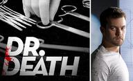 Dr. Death: Skutečný příběh neurochirurga, co vraždil přímo na sále | Fandíme filmu