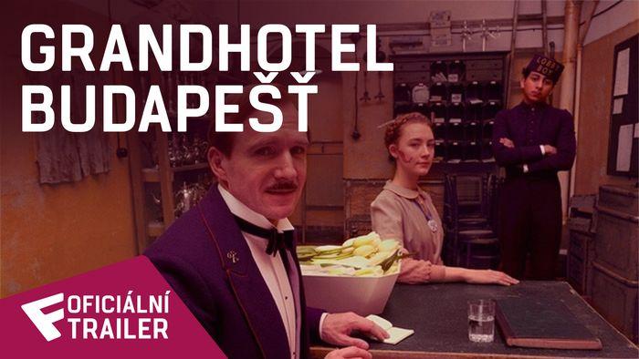 Grandhotel Budapešť - Oficiální Trailer | Fandíme filmu