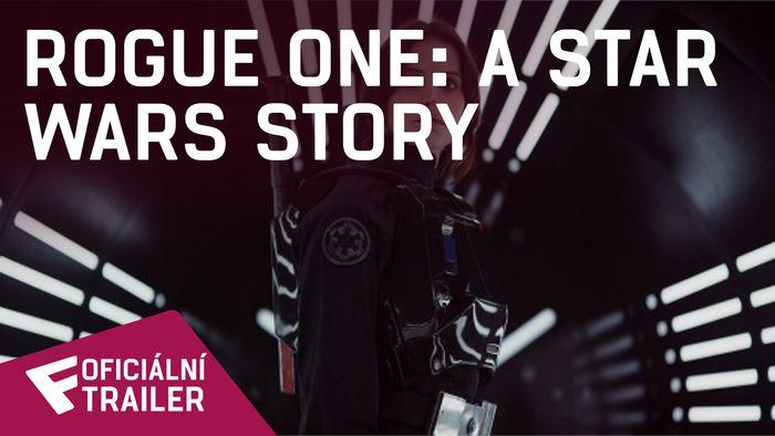 Rogue One: A Star Wars Story - Oficiální Trailer | Fandíme filmu