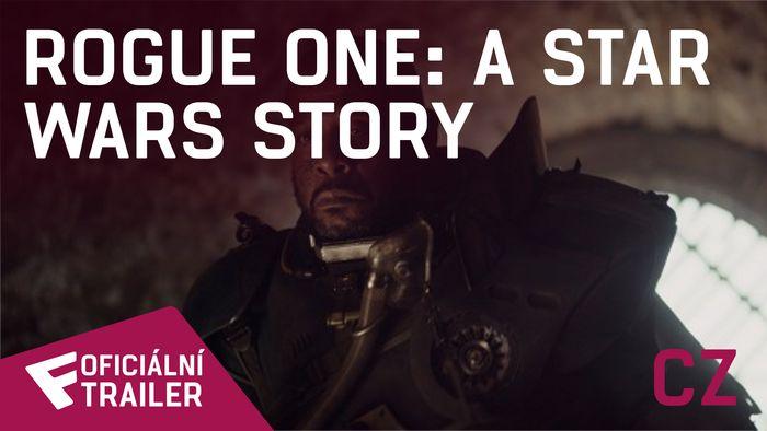 Rogue One: A Star Wars Story - Oficiální Trailer (CZ - dabing) | Fandíme filmu