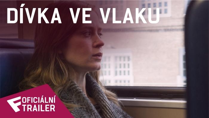 Dívka ve vlaku - Oficiální Trailer | Fandíme filmu