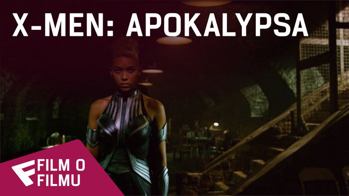 X-Men: Apokalypsa - Film o filmu (The History of Apocalypse) | Fandíme filmu