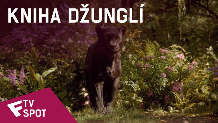 Kniha džunglí - TV Spot (NOW PLAYING In Theatres in 3D) | Fandíme filmu