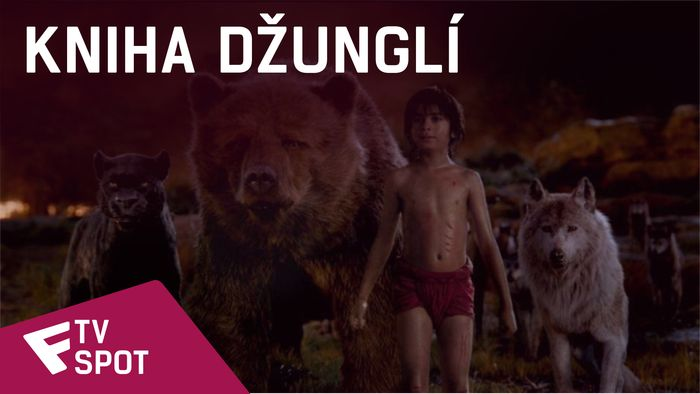 Kniha džunglí - TV Spot (NOW PLAYING #2) | Fandíme filmu