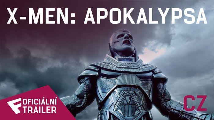X-Men: Apokalypsa - Oficiální Trailer #3 (CZ - dabing) | Fandíme filmu