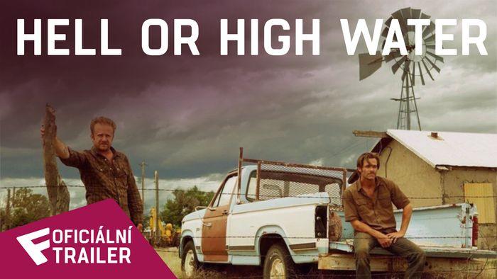 Hell or High Water - Oficiální Trailer   Fandíme filmu