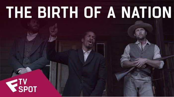 The Birth of a Nation - TV Spot (Living Poster)   Fandíme filmu