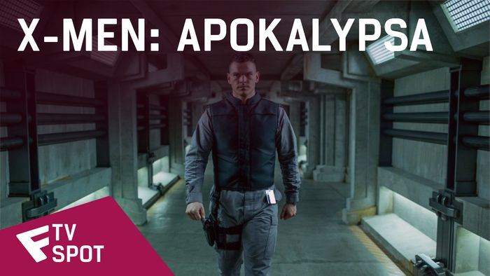X-Men: Apokalypsa - TV Spot (Every Empire Must Fall) | Fandíme filmu