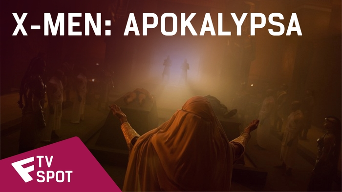 X-Men: Apokalypsa - TV Spot (The World Needs The X-Men) | Fandíme filmu