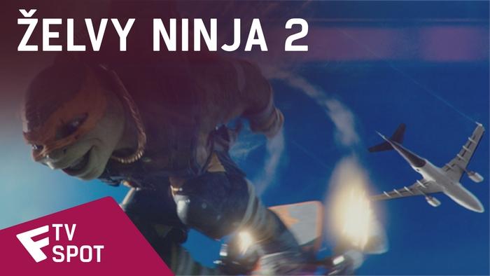 Želvy Ninja 2 - TV Spot (No Fear) | Fandíme filmu