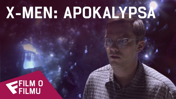 X-Men: Apokalypsa - Film o filmu (360 Cast Chat) | Fandíme filmu