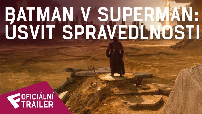 Batman v Superman: Úsvit spravedlnosti - Oficiální Trailer (ulatimátní edice) | Fandíme filmu