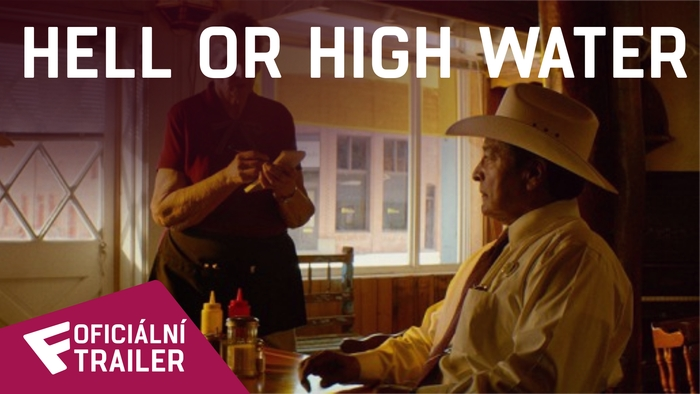 Hell or High Water - Oficiální Trailer #2 | Fandíme filmu