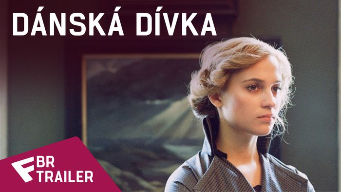 Dánská dívka - BR Trailer | Fandíme filmu