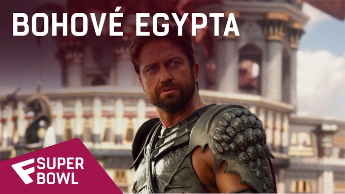 Bohové Egypta - Super Bowl TV Spot (War)   Fandíme filmu