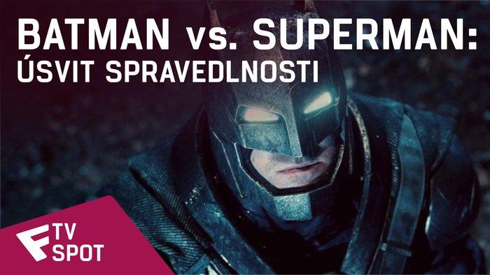 Batman vs. Superman: Úsvit spravedlnosti - TV Spot #4 | Fandíme filmu