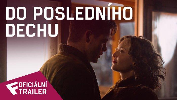 Do posledního dechu - Oficiální Trailer (Special Look) | Fandíme filmu