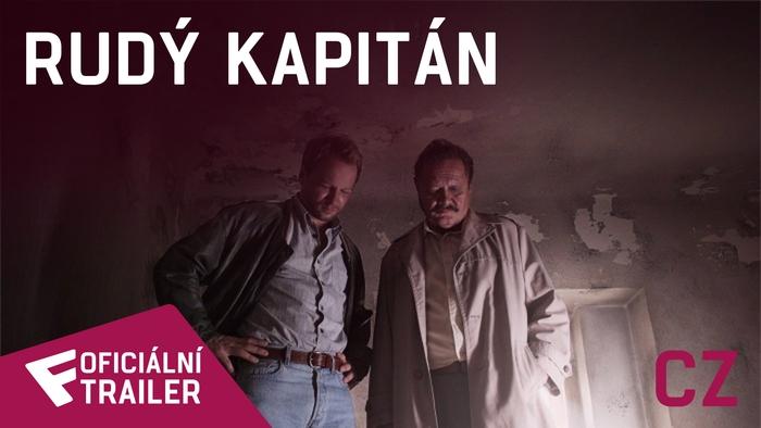 Rudý kapitán - Oficiální Trailer (CZ) | Fandíme filmu