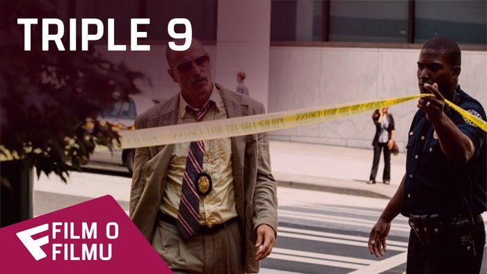 Triple 9 - Film o filmu (An Authentic World) | Fandíme filmu
