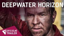 Deepwater Horizon - Oficiální Trailer | Fandíme filmu