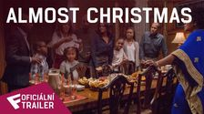 Almost Christmas - Oficiální Trailer | Fandíme filmu