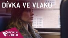 Dívka ve vlaku - Oficiální Trailer   Fandíme filmu