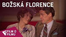 Božská Florence - Film o filmu (Making of) | Fandíme filmu