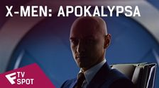 X-Men: Apokalypsa - TV Spot (Save the World) | Fandíme filmu