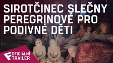 Sirotčinec slečny Peregrinové pro podivné děti - Oficiální Trailer #2 | Fandíme filmu