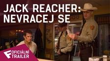 Jack Reacher: Nevracej se - Oficiální Trailer | Fandíme filmu