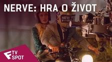 Nerve: Hra o život - TV Spot (Player)   Fandíme filmu